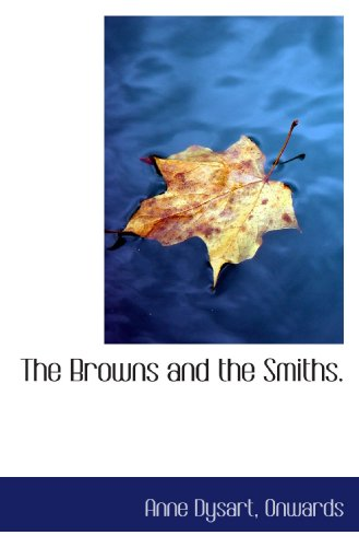 9781116069488: The Browns and the Smiths.