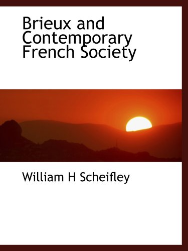 9781116070118: Brieux and Contemporary French Society