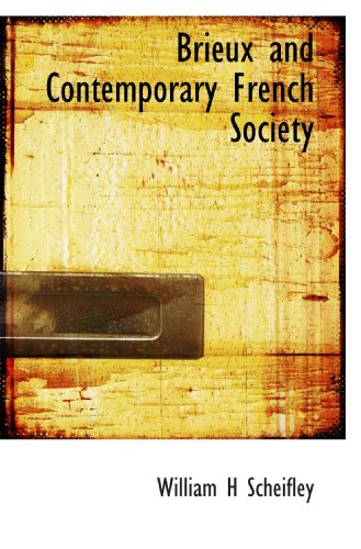 9781116070125: Brieux and Contemporary French Society