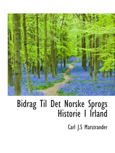 9781116073072: Bidrag Til Det Norske Sprogs Historie I Irland (Swedish Edition)