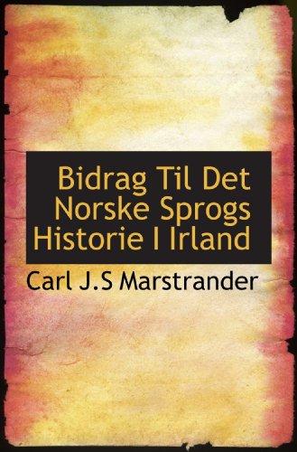9781116073089: Bidrag Til Det Norske Sprogs Historie I Irland (Swedish Edition)