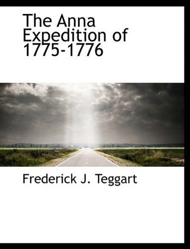 9781116076936: The Anna Expedition of 1775-1776