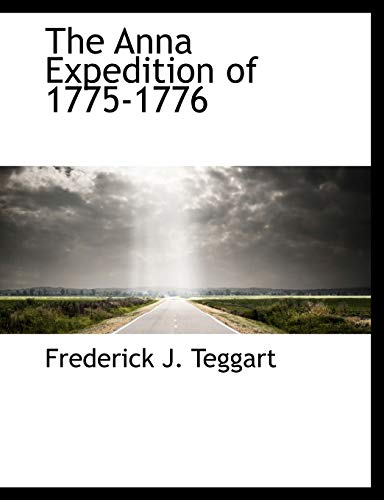 9781116076950: The Anna Expedition of 1775-1776