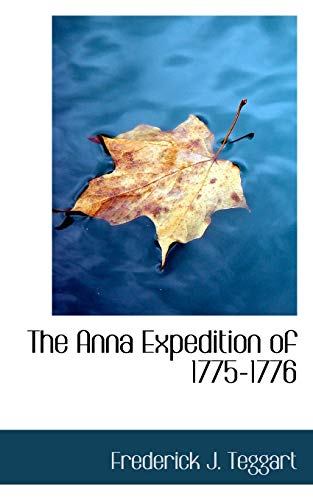 9781116076967: The Anna Expedition of 1775-1776