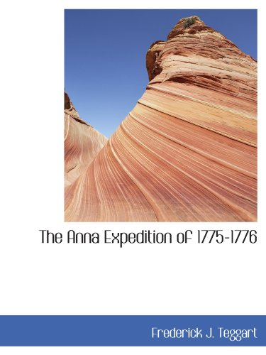 9781116076974: The Anna Expedition of 1775-1776