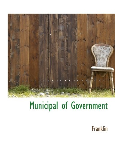 Municipal of Government (1116077442) by Franklin