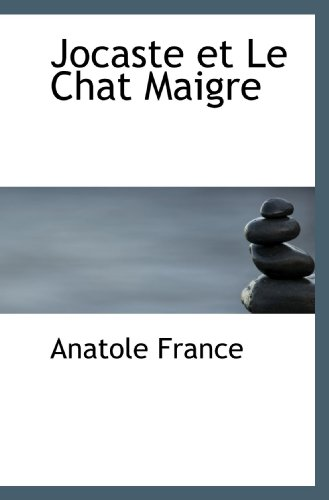 9781116079296: Jocaste et Le Chat Maigre (French Edition)