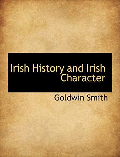 9781116080780: Irish History and Irish Character