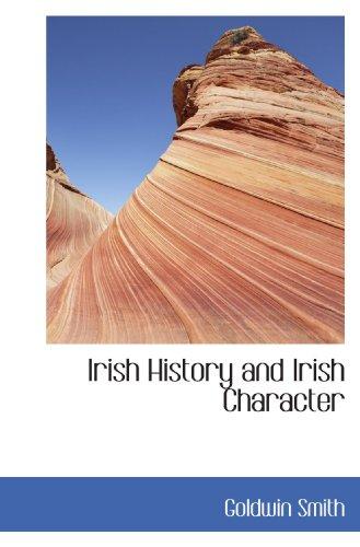 9781116080810: Irish History and Irish Character