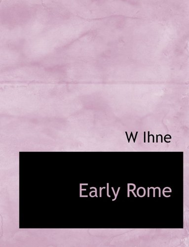 9781116093407: Early Rome