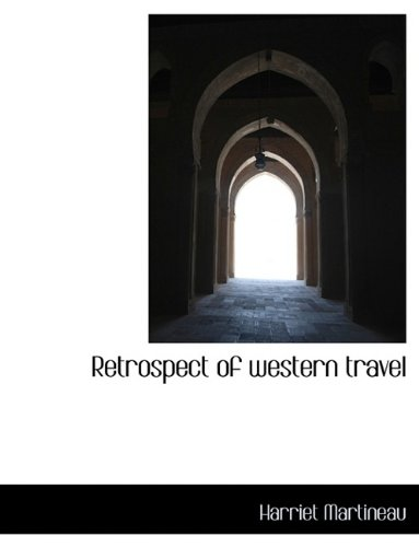 9781116103885: Retrospect of western travel