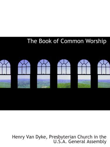 9781116113501: The Book of Common Worship