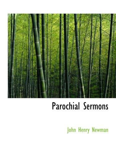 Parochial Sermons (1116118165) by Newman, John Henry