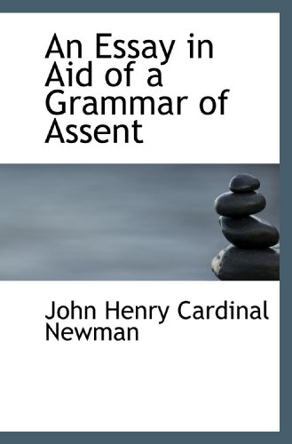 9781116118537: An Essay in Aid of a Grammar of Assent