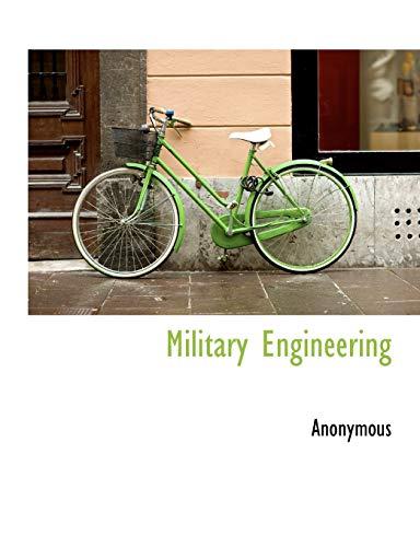 9781116129823: Military Engineering