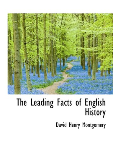 9781116148138: The Leading Facts of English History