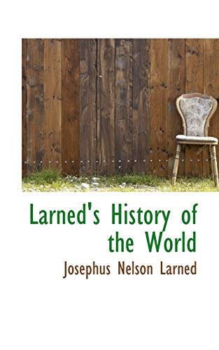 Larned's History of the World;: J N Larned
