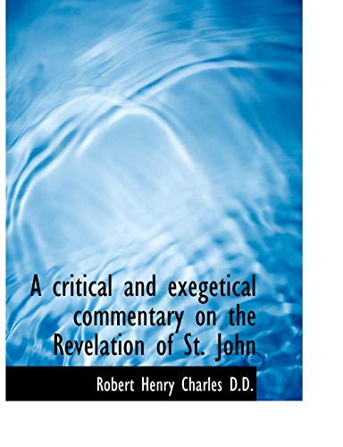 9781116154184: A critical and exegetical commentary on the Revelation of St. John