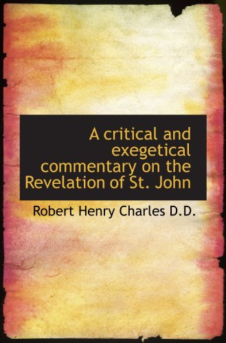 9781116154214: A critical and exegetical commentary on the Revelation of St. John