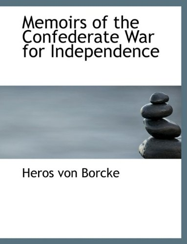 9781116158649: Memoirs of the Confederate War for Independence