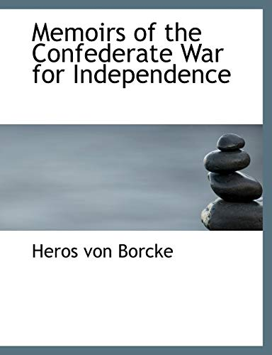 9781116158663: Memoirs of the Confederate War for Independence