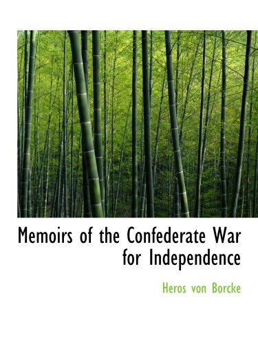 9781116158687: Memoirs of the Confederate War for Independence