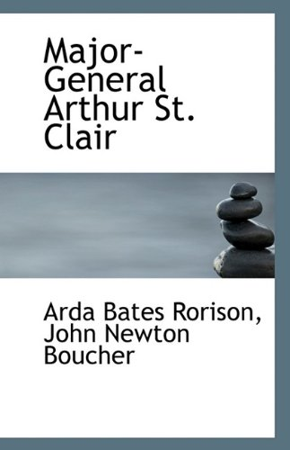 9781116159547: Major-General Arthur St. Clair