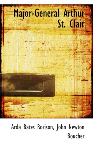 9781116159554: Major-General Arthur St. Clair