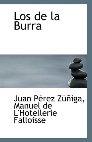 Los de La Burra: Juan Perez Zuniga