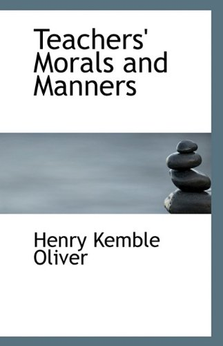 9781116160840: Teachers' Morals and Manners