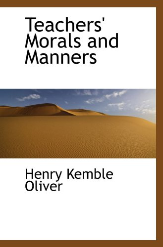 9781116160857: Teachers' Morals and Manners
