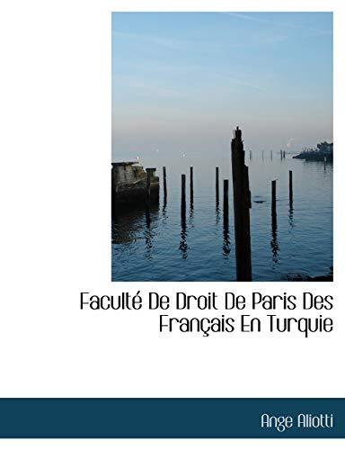 9781116166149: Facult de Droit de Paris Des Fran Ais En Turquie