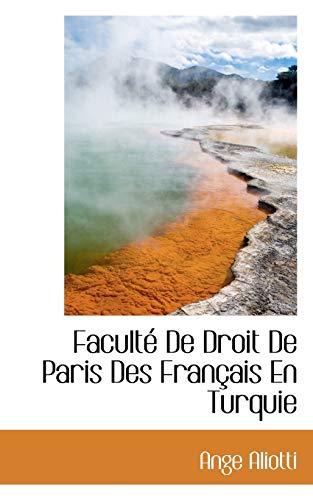9781116166156: Facult de Droit de Paris Des Fran Ais En Turquie