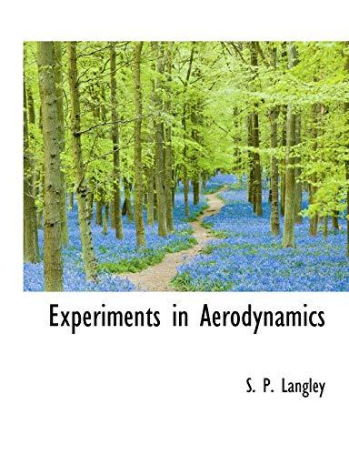 9781116173208: Experiments in Aerodynamics