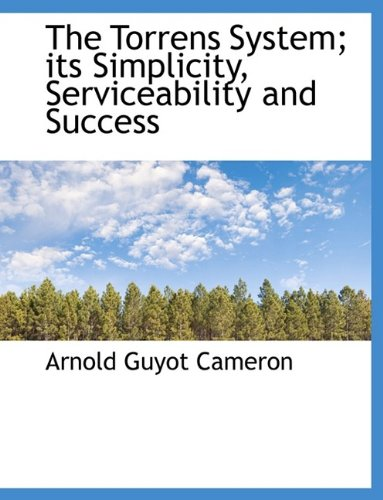 9781116184877: The Torrens System; Its Simplicity, Serviceability and Success