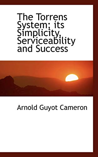 9781116184891: The Torrens System; its Simplicity, Serviceability and Success