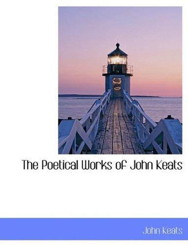 9781116188271: The Poetical Works of John Keats