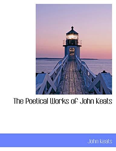 9781116188288: The Poetical Works of John Keats