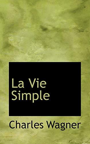 9781116189834: La Vie Simple