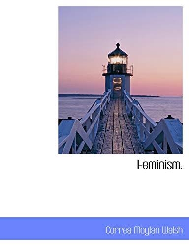 9781116190786: Feminism.