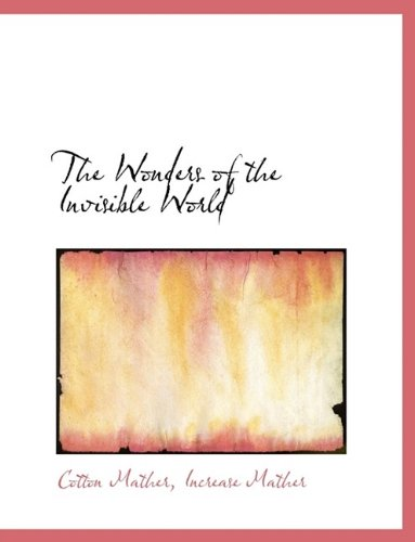 9781116192193: The Wonders of the Invisible World
