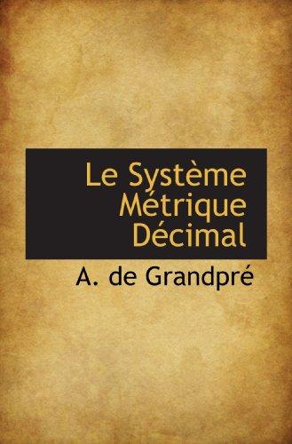 9781116195248: Le Système Métrique Décimal (French Edition)