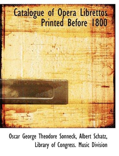 9781116195262: Catalogue of Opera Librettos Printed Before 1800