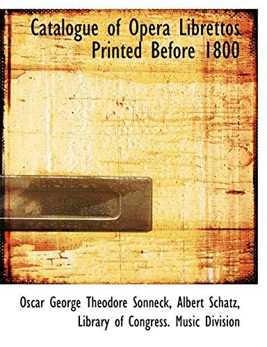 9781116195279: Catalogue of Opera Librettos Printed Before 1800