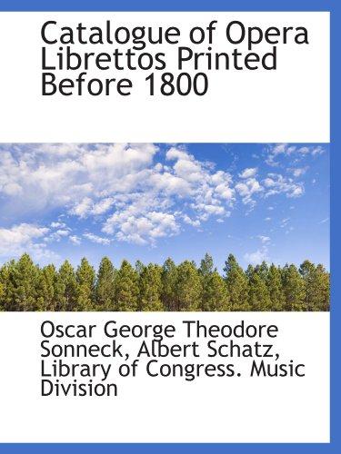 9781116195293: Catalogue of Opera Librettos Printed Before 1800