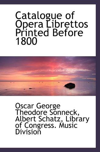 9781116195309: Catalogue of Opera Librettos Printed Before 1800