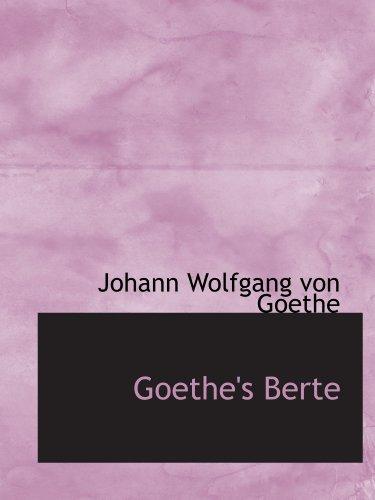 9781116195996: Goethe's Berte (German Edition)