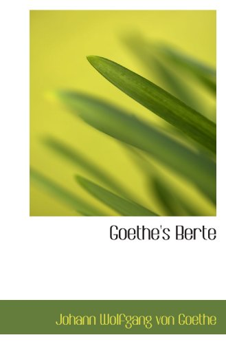 9781116196009: Goethe's Berte (German Edition)