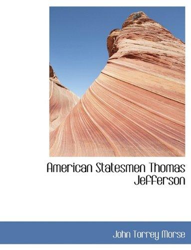 9781116197198: American Statesmen Thomas Jefferson