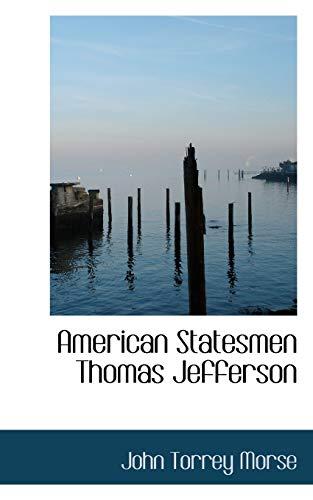 9781116197211: American Statesmen Thomas Jefferson